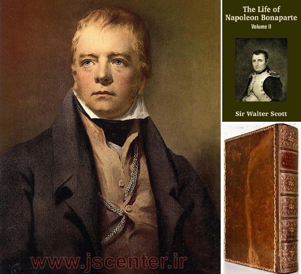 سر والتر اسکات و کتاب زندگی ناپلئون