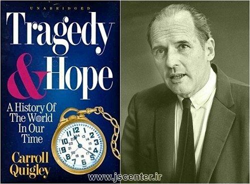 کارول کوئیگلی و کتاب مصیب و امید
