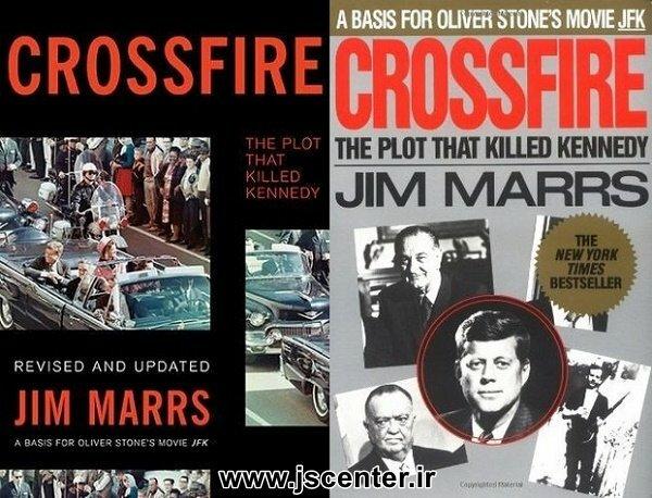 کتاب خط آتش توطئهای که کندی را کشت نوشته جیم مارس