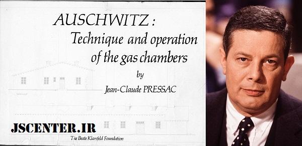 ژان کلود پرساک و کتاب آشویتس تکنیکها و طرز کار اتاقهای گاز
