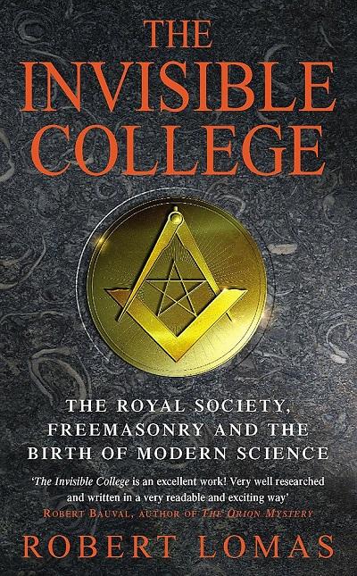 کالج نامریی؛ انجمن سلطنتی، فراماسونری و تولید علم مدرن